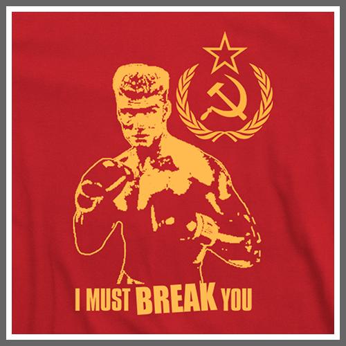 Ivan Drago I MUST BREA...
